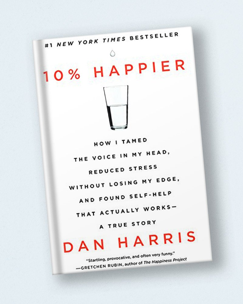 Harvard-Westlake Mindfulness Club recommended book: 10% Happier Revised Edition