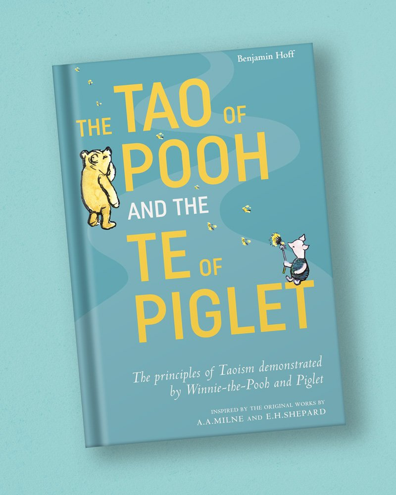 Harvard-Westlake Mindfulness Club Recommended Book: Tao Of Pooh